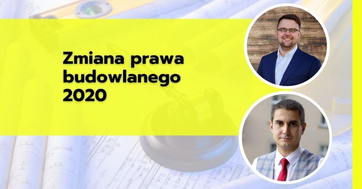 Zmiana prawa budowlanego 2020
